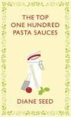 The Top One Hundred Pasta Sauces (eBook, ePUB)