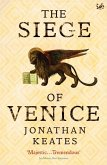 The Siege Of Venice (eBook, ePUB)