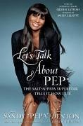 Let's Talk About Pep (eBook, ePUB) - Denton, Sandy
