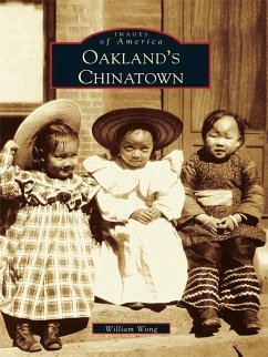 Oakland's Chinatown (eBook, ePUB) - Wong, William