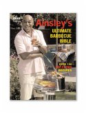 Ainsley's Ultimate Barbecue Bible (eBook, ePUB)