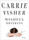 Wishful Drinking (eBook, ePUB)