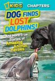National Geographic Kids Chapters: Dog Finds Lost Dolphins (eBook, ePUB)