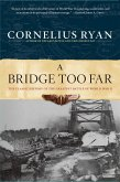 A Bridge Too Far (eBook, ePUB)