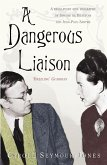 A Dangerous Liaison (eBook, ePUB)