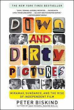Down and Dirty Pictures (eBook, ePUB) - Biskind, Peter