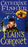 Flain's Coronet: Book Of The Crow 3 (eBook, ePUB)