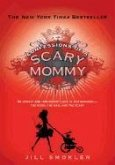 Confessions of a Scary Mommy (eBook, ePUB)