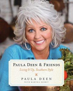 Paula Deen & Friends (eBook, ePUB) - Nesbit, Martha; Deen, Paula