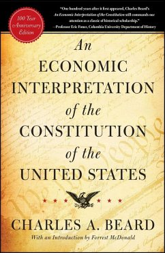 An Economic Interpretation of the Constitution of the United States (eBook, ePUB) - Beard, Charles A.
