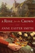 A Rose for the Crown (eBook, ePUB)