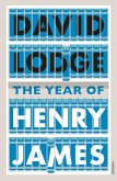 The Year of Henry James (eBook, ePUB)