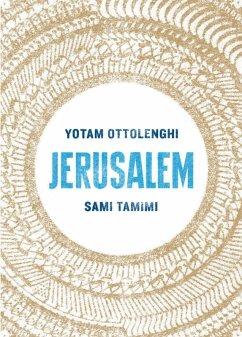 Jerusalem (eBook, ePUB) - Ottolenghi, Yotam; Tamimi, Sami