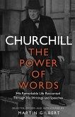 Churchill: The Power of Words (eBook, ePUB)