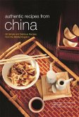 Authentic Recipes from China (eBook, ePUB)