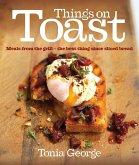 Things on Toast (eBook, ePUB)
