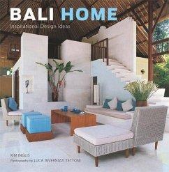 Bali Home (eBook, ePUB) - Inglis, Kim