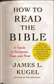 How to Read the Bible (eBook, ePUB)