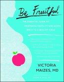 Be Fruitful (eBook, ePUB)