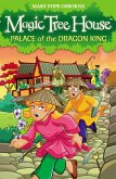 Magic Tree House 14: Palace of the Dragon King (eBook, ePUB)