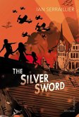 The Silver Sword (eBook, ePUB)