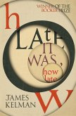 How Late It Was How Late (eBook, ePUB)