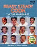 The Top 100 Recipes from Ready, Steady, Cook! (eBook, ePUB)