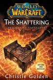 World of Warcraft: The Shattering (eBook, ePUB)