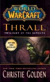 World of Warcraft: Thrall: Twilight of the Aspects (eBook, ePUB)
