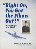 Right On, You Got the Elbow Out! (eBook, ePUB)
