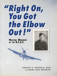 Right On, You Got the Elbow Out! (eBook, ePUB) - Monnon, Ernest F.
