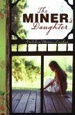 The Miner's Daughter (eBook, ePUB)