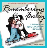Remembering Farley: A Tribute to the Life of Our Favorite Cartoon Dog (eBook, ePUB)