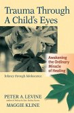 Trauma Through a Child's Eyes (eBook, ePUB)