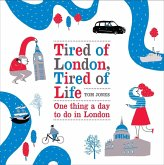 Tired of London, Tired of Life (eBook, ePUB)
