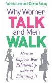 Why Women Talk and Men Walk (eBook, ePUB)