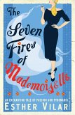 The Seven Fires of Mademoiselle (eBook, ePUB)
