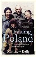 Finding Poland (eBook, ePUB) - Kelly, Matthew