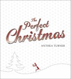 The Perfect Christmas (eBook, ePUB)