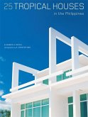 25 Tropical Houses in the Philippines (eBook, ePUB)