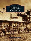 Bandera County (eBook, ePUB)