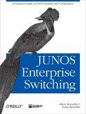 JUNOS Enterprise Switching (eBook, ePUB)