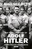 The Dark Charisma of Adolf Hitler (eBook, ePUB)