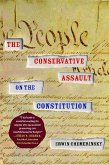 The Conservative Assault on the Constitution (eBook, ePUB)