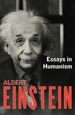 Essays in Humanism (eBook, ePUB) - Einstein, Albert