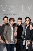 McFly - Unsaid Things...Our Story (eBook, ePUB)