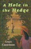 A Hole in the Hedge (eBook, ePUB)