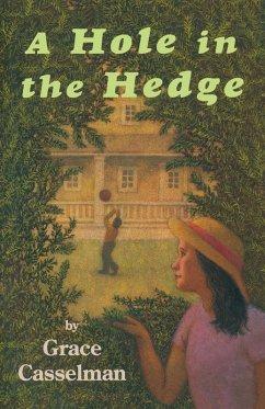 A Hole in the Hedge (eBook, ePUB) - Casselman, Grace