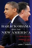 Barack Obama and the New America (eBook, ePUB)