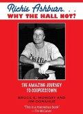 Richie Ashburn: Why The Hall Not? (eBook, ePUB)